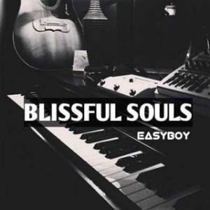 Easyboy - Blissful Souls